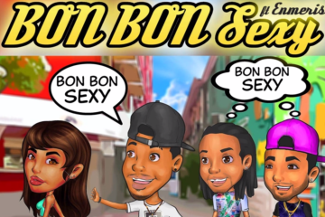 Bon Bon Sexy, Area 51  ft. Enmeris