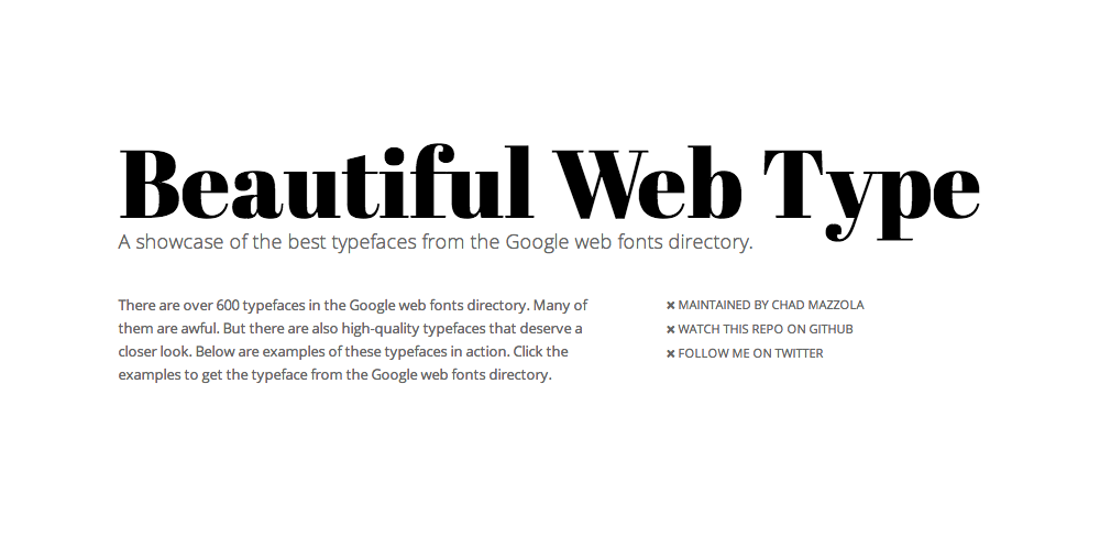 Interesting directory of the prettiest google fonts in use. Sometimes its great to see each fonts in context.